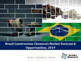 Brazil Construction Chemicals Market Forecast and Opportunities, 2019