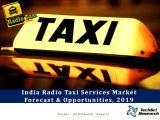 India Radio Taxi Services Market Forecast and Opportunities, 2019