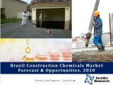 Brazil Construction Chemicals Market Forecast and Opportunities, 2020