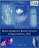 Russia Biometrics Market Forecast and Opportunities, 2018