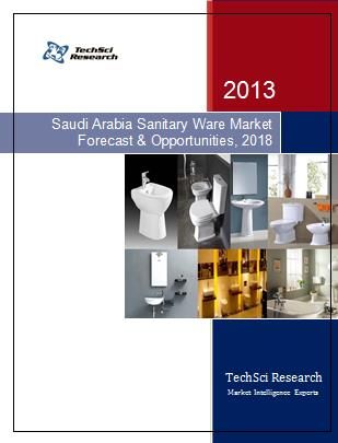 Saudi Arabia Sanitary Ware Market Forecast and Opportunities, 2018
