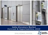 India Elevators Market Forecast and Opportunities, 2020