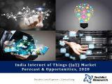India Internet of Things (IoT) Market Forecast and Opportunities, 2020