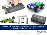 India Li-ion Batteries Market Forecast and Opportunities, 2018