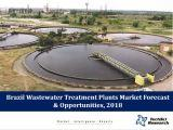 Brazil Wastewater Treatment Plants Market Forecast and Opportunities, 2018