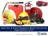 India Fire and Safety Equipment Market Forecast and Opportunities, 2019