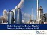 Global Industrial Boiler Market Forecast and Opportunities, 2019
