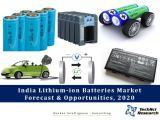India Lithium-ion Batteries Market Forecast and Opportunities, 2020
