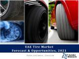 UAE Tire Market Forecast & Opportunities,