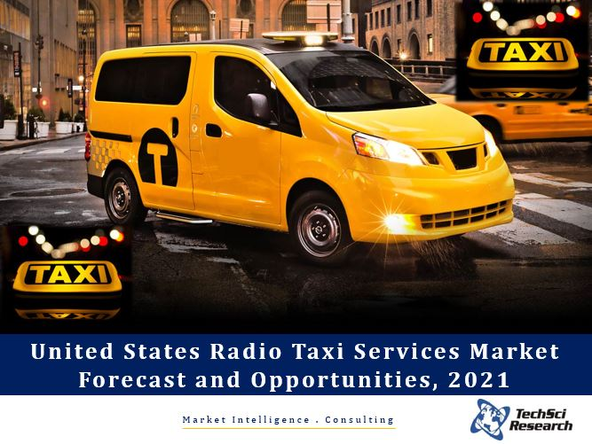 United States Radio Taxi Services Market Forecast and Opportunities, 2021