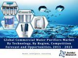 Global Commercial Water Purifiers Market By Technology (UV, Media and Membrane), By Region (North America, South America, Asia-Pacific, Europe & Russia, Middle East & Africa), Competition  Forecast and Opportunities, 2011 - 2021
