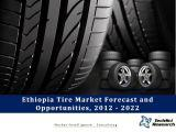 Ethiopia Tire Market Forecast and Opportunities,