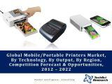 Global Mobile/Portable Printers Market, By Technology (Thermal, Inkjet & Impact), By Output (Barcode Labels, Receipts & Paper Documents), By Region (Asia-Pacific, North America, Europe, etc.), Competition Forecast & Opportunities,