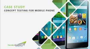 Case Study of Concept Testing For Mobile Phone