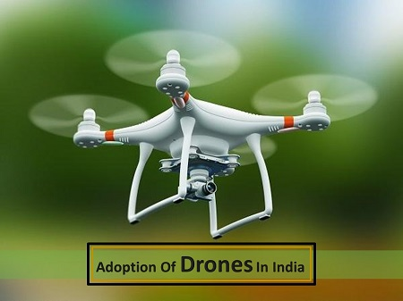 Road to Adoption Of Drones In India
